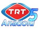 trt5_anadolu